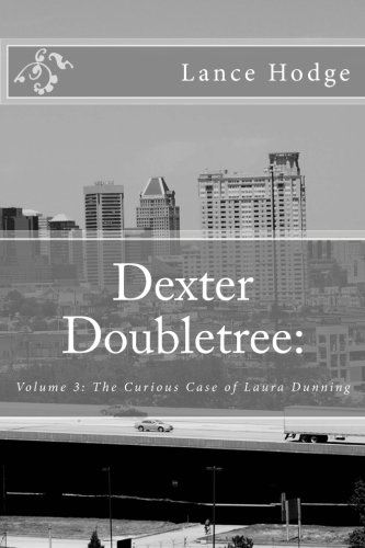dexter-doubletree-the-curious-case-of-laura-dunning-3