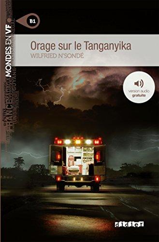 Orage sur le Tanganyika niv. B1 - Livre + mp3 par Wilfried N'sondé