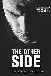 The Other Side: Quello Che Non Vedi