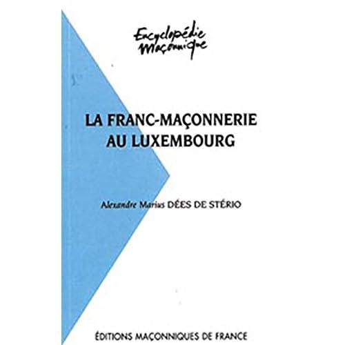 La Franc-maçonnerie au Luxembourg