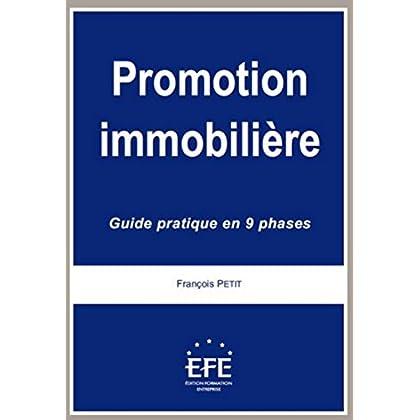 Promotion immobilière. Guide pratique en 9 phases