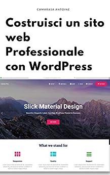 Costruisci un sito web professionale con wordpress di [Camarasa, Antoine]