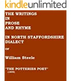 The Writings In Prose and Rhyme In North Staffordshire Dialect by the Potteries Poet