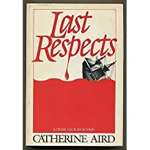 Last Respects by Catherine Aird (1982-09-05)