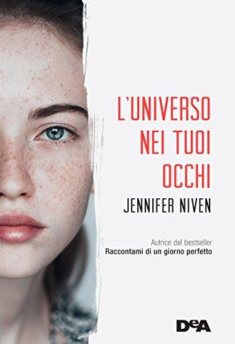 L'universo nei tuoi occhi di [Niven, Jennifer]