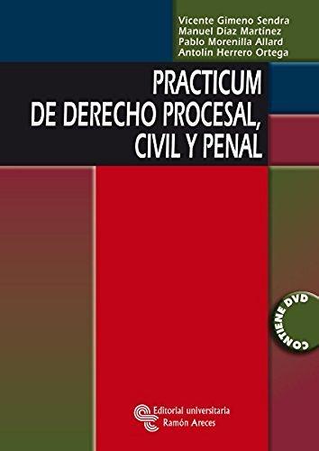 Practicum de Derecho Procesal, Civil y Penal (Libro Técnico) por Vicente Gimeno Sendra