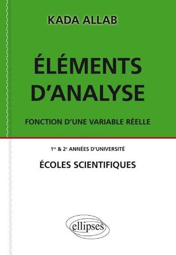 Éléments d'Analyse Fonction d'Une Variable Réelle