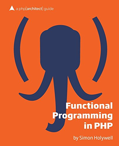 functional-programming-in-php-a-php-architect-guide-by-simon-holywell-1-apr-2014-paperback