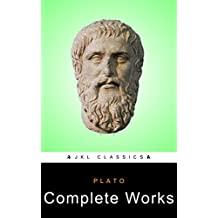 Plato: Complete Works  (JKL Classics - Active TOC, Active Footnotes ,Illustrated) (English Edition)