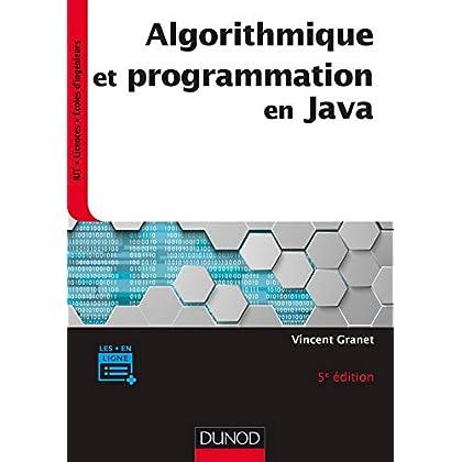 Algorithmique et programmation en Java - 5e éd. - Cours et exercices corrigés
