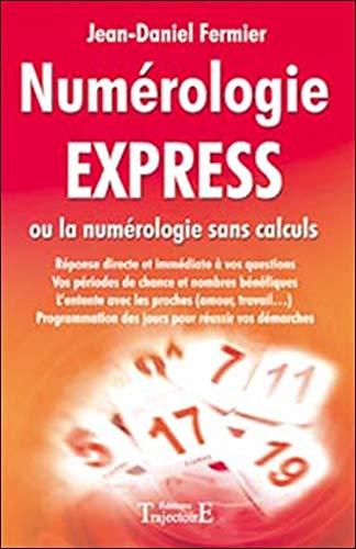 Numérologie express par Jean-Daniel Fermier