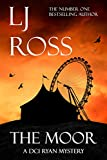 The Moor: A DCI Ryan Mystery (The DCI Ryan Mysteries Book 12) only --- on Amazon