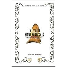 La légende Final Fantasy IX : Création, univers, décryptage