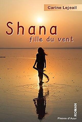 La Fille Du Vent - Shana, fille du