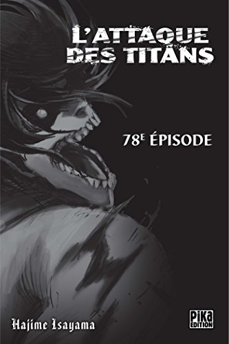 L'Attaque des Titans Chapitre 78 par Hajime Isayama