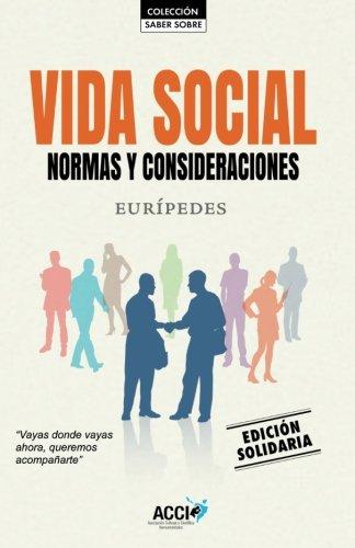 Vida social: Normas y consideraciones (Colección. Saber sobre) por José Luis González Agüero