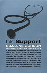 Life Support: Three Nurses on the Front Lines by Suzanne Gordon (1998-05-12)
