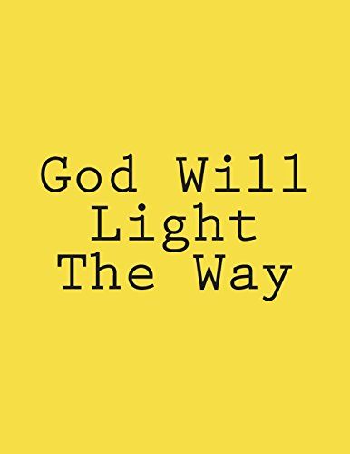 God Will Light The Way: Notebook Large Size 8.5 x 11 Ruled 150 Pages por Wild Pages Press