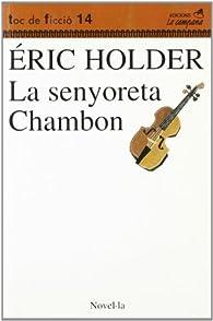 La senyoreta Chambon par Éric Holder