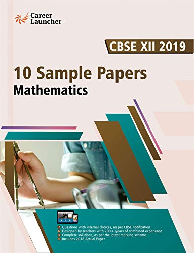 CBSE Class XII 2019 : 10 Sample Papers - Mathematics (English Edition)