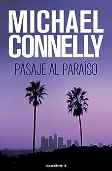 Pasaje al paraíso (Harry Bosch nº 5) de [Connelly, Michael]