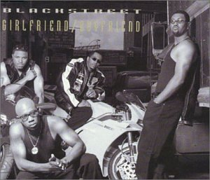 Girlfriend/Boyfriend [CD 2] by Blackstreet (1999-05-25)