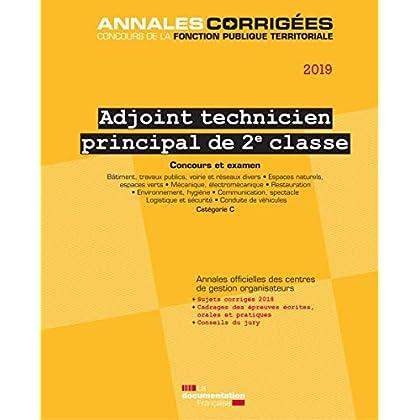 Adjoint technique principal de 2e classe : Concours externe, interne, 3e concours, examen professionnele d'avancement de grade Catégorie C