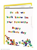 Funny Humorous 'Know I'm Your Favourite' Fridge Magnets Mother's Day Card