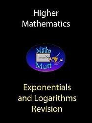 Exponentials and Logarithms (Higher Maths Book 2)