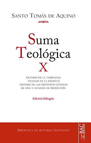 Suma teológica. X: 2-2 q. 141-189:  Tratado de la templanza ; Tratado de la profecía ; Tratado de los géneros de vida y estados de perfección: 10 (NORMAL)