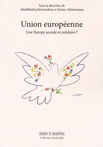 Union européenne: Une Europe sociale et solidaire ?