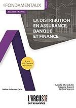 La distribution en assurance, banque et finance de Monin lafin Isabelle