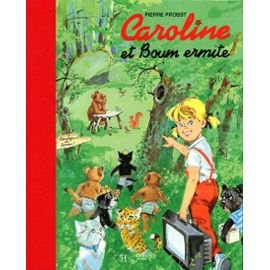 Caroline et Boum ermite