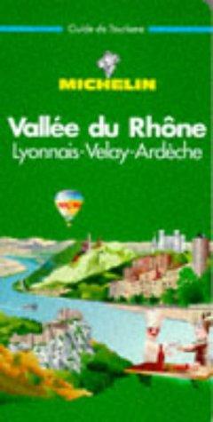 Vallée du Rhône, Lyonnais-Velay-Ardèche