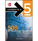 5 Steps to a 5: 500 AP Psychology Questions to Know by Test Day (5 Steps to a 5) (Paperback) - Common