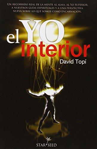 Yo interior,El (2ª ed.) (Infinite) por David Topí