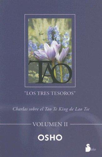 Tao / Tao: Los Tres Tesoros / The Three Treasures par OSHO