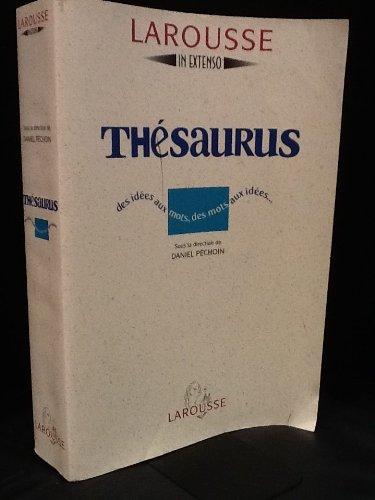 Thésaurus. Des idées aux mots, des mots aux idées par