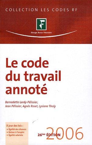 Le code du travail annoté 2006 par Jean Pélissier