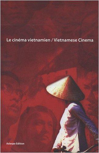 Le cinéma vietnamien : Edition bilingue français-anglais (1DVD) par Philippe Dumont