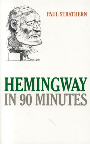 Hemingway in 90 Minutes (Great Writers in 90 Minutes)