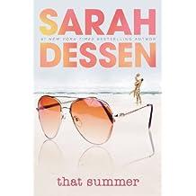 That Summer by Sarah Dessen (2004-05-11)