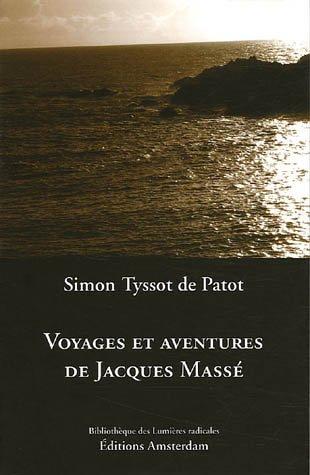 Voyages et aventures de Jacques Massé