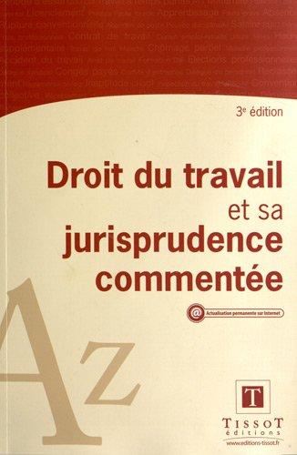 Droit du travail et sa jurisprudence commentée