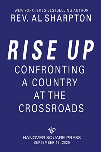 Rise Up: Confronting a Country at the Crossroads (English Edition)
