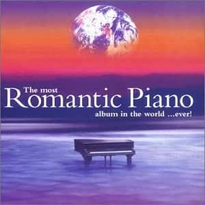 Most Romantic Piano Album in the World in the World