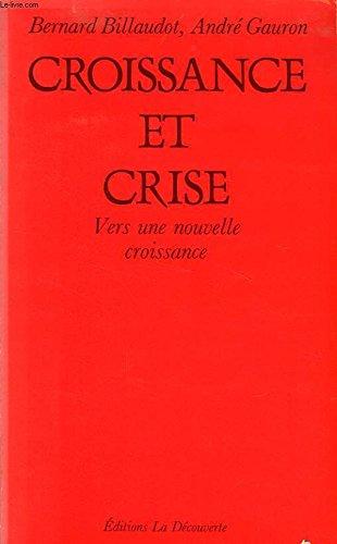 Croissance et crise par Bernard Billaudot