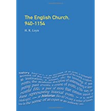 The English Church, 940-1154 (The Medieval World)