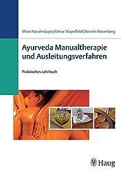 Ayurveda Manualtherapie und Ausleitungsverfahren