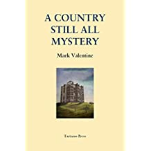 A Country Still All Mystery (English Edition)